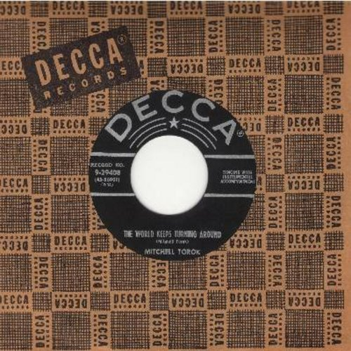 Torok, Mitchell - The World Keeps Turning Around/A Peasant's Guitar (with vintage Decca company sleeve) - EX8/ - 45 rpm Records
