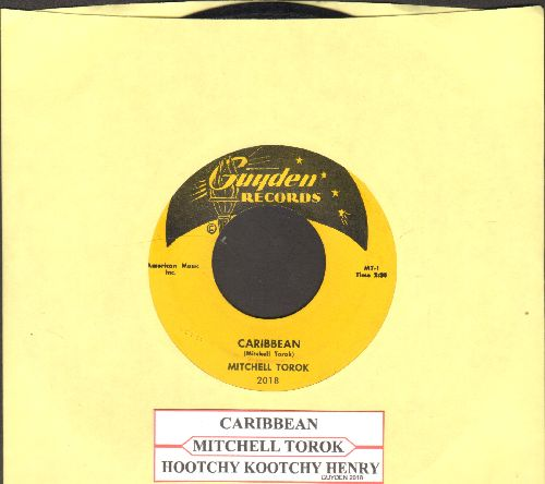 Torok, Mitchell - Caribbean/Hootchy Kootchy Henry (with juke box label) - NM9/ - 45 rpm Records