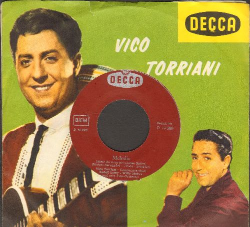 Torriani, Vico - Melodia/Du schwarzer Zigeuner (German Pressing with picture sleeve) - NM9/ - 45 rpm Records