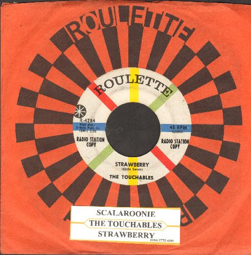 Touchables - Strawberry/Scalaroonie (DJ advance copy with Roulette company sleeve and juke box label) - VG7/ - 45 rpm Records