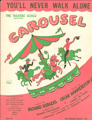 Rodgers & Hammerstein - You'll Never Walk Alone - Vintage SHEET MUSIC for the love theme from Broadway's -Carousel-, also legendary Anthem for British & German Football matches! (pink/green 2 color cover with carousel) - EX8/ - Sheet Music