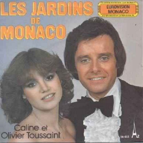 Toussant, Caline et Olivier - Les Jardins De Monaco/Tous Les Amoureux (Monaco's entry to the Grand Prix D'Eurovision 1978) (French pressing, sung in French, with picture sleeve) - NM9/NM9 - 45 rpm Records