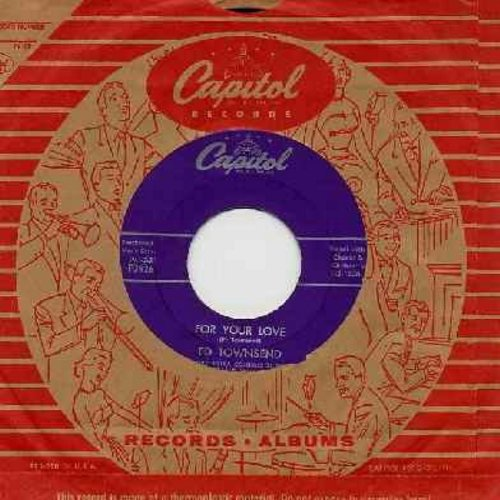 Townsend, Ed - For Your Love/Over And Over Again (with vintage Capitol company sleeve) - EX8/ - 45 rpm Records