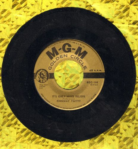 Twitty, Conway - It's Only Make Believe/Lonely Blue Boy (gold label early double-hit re-issue) - NM9/ - 45 rpm Records