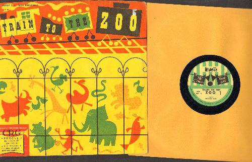 Rose, Norman - Train To The Zoo - Age Group 2-4 (10 inch 78 rmp record with picture sleeve) - NM9/EX8 - 78 rpm