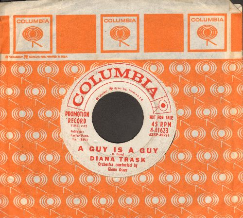 Trask, Diana - A Guy Is A Guy/Love Me Now (DJ advance pressing with Columbia company sleeve) - VG7/ - 45 rpm Records