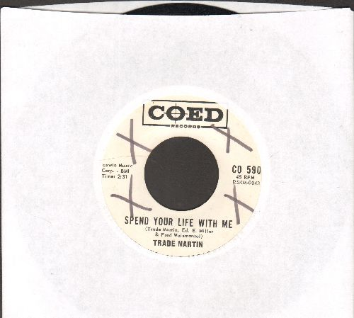 Martin, Trade - Spend Your Life With Me/Send For Me (DJ advance pressing, minor wol) - NM9/ - 45 rpm Records