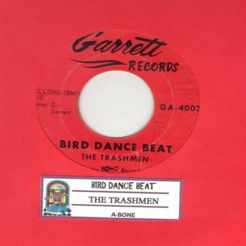 Trashmen - Bird Dance Beat/A-Bone (with juke box label)(bb) - VG7/ - 45 rpm Records