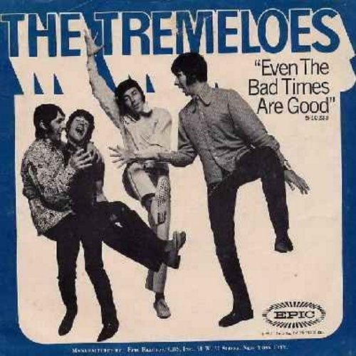 Tremeloes - Even The Bad Times Are Good/Jenny's All Right (with picture sleeve) (wol) - EX8/EX8 - 45 rpm Records