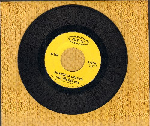 Tremeloes - Silence Is Golden/Let Your Hair Hang Down  - G5/ - 45 rpm Records