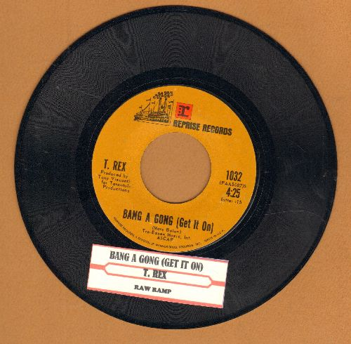 T. Rex - Bang A Gong (get It On)/Raw Ramp (with juke box label) - EX8/ - 45 rpm Records