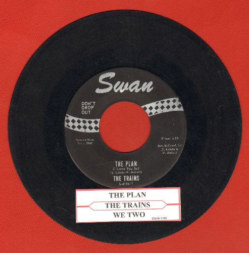 Trains - The Plan (I Love You So)/We Two (with juke box label) - EX8/ - 45 rpm Records