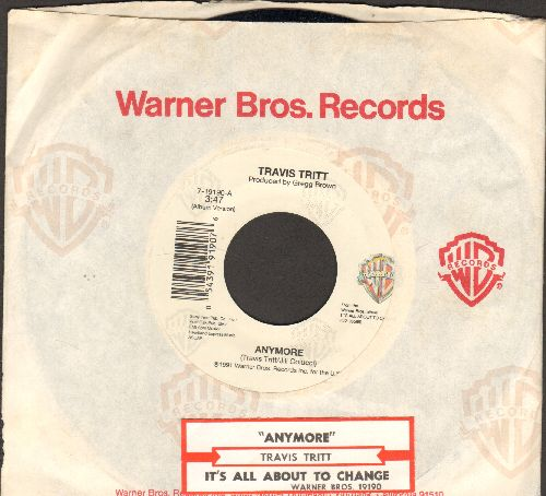 Tritt, Travis - Anywhere/It's All About To Change (with Warner Brothers company sleeve and juke box label) - NM9/ - 45 rpm Records