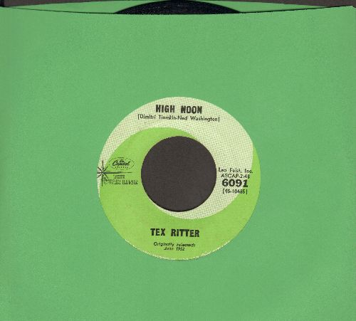 Ritter, Tex - High Noon (Do Not Forsake Me)/Go On, Get Out (re-issue) - NM9/ - 45 rpm Records