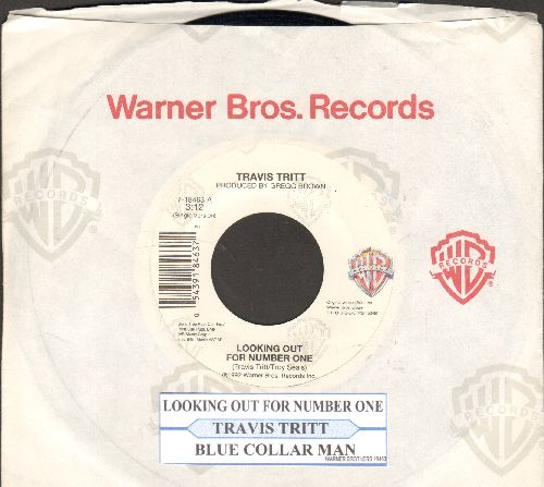 Tritt, Travis - Looking Out For Number One/Blue Collar Man (with juke box label and company sleeve) - NM9/ - 45 rpm Records