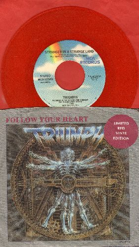 Triumph - Follow Your Heart/Stranger In A Strange Land (LIMITED EDITION RED VINYL with picture sleeve) - NM9/EX8 - 45 rpm Records