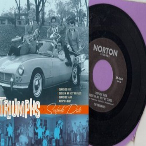 Triumphs - Surfside Date/Susie In My Hist'ry Class/Surfside Slave/Memphis Baby (Vinyl EP record with picture sleeve, re-issue of vintage Drag-Surf recordings) - NM9/NM9 - 45 rpm Records