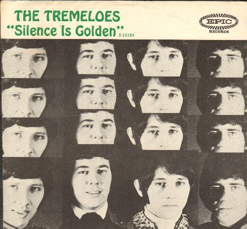 Tremeloes - Silence Is Golden/Let Your Hair Hang Down (with picture sleeve) - EX8/VG7 - 45 rpm Records