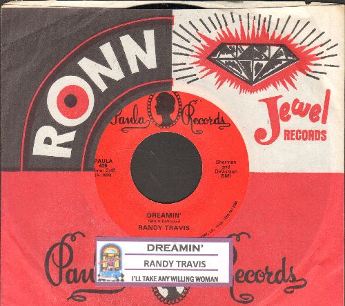 Travis, Randy - Drreamin'/I'll Take Any Willing Woman (with juke box label and company sleeve) - NM9/ - 45 rpm Records