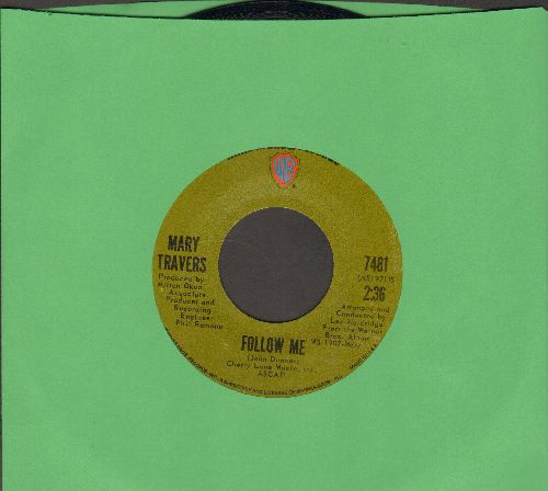 Travers, Mary - Follow Me/I Guess He'd Rather Be In Colorado - NM9/ - 45 rpm Records