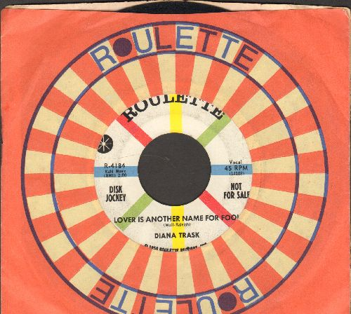 Trask, Diana - Lover Is Another Name For Fool/Soldier Won't You Marry Me? (DJ advance pressing with Roulette company sleeve) - EX8/ - 45 rpm Records