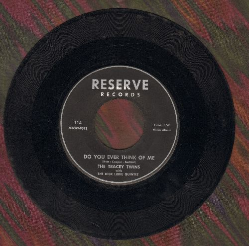 Tracey Twins - Do You Ever Think Of Me/A Place Of Your Own Called Home - VG7/ - 45 rpm Records