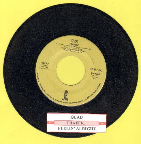 Traffic - Glad/Feelin' Alright (with juke box label) - NM9/ - 45 rpm Records
