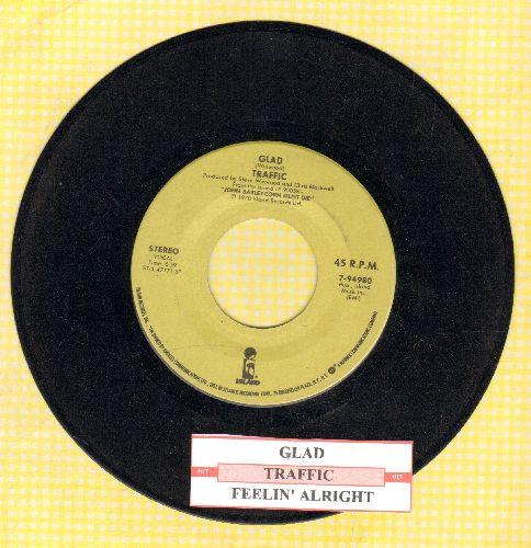 Traffic - Glad/Feelin' Alright (with juke box label) - EX8/ - 45 rpm Records