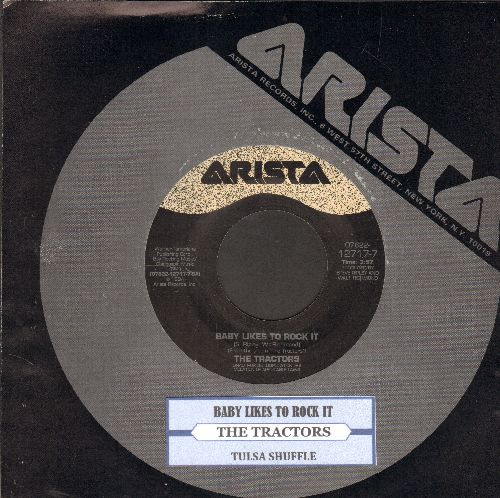 Tractors - Baby Likes To Rock It/Tulsa Shuffle (with juke box label and Arista company sleeve) - EX8/ - 45 rpm Records