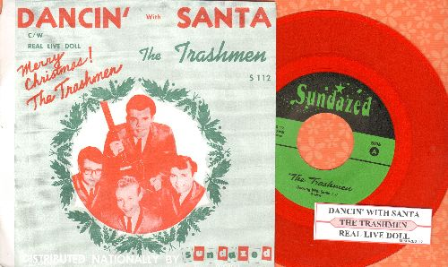 Trashmen - Dancin' With Santa/Real Live Doll (RED VINYL re-issue with juke box label and picture sleeve) - NM9/NM9 - 45 rpm Records