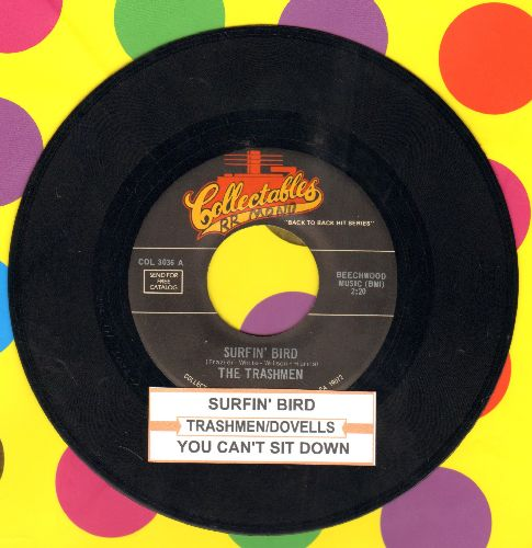 Trashmen - Surfin' Bird/You Can't Sit Down (by The Dovells on flip-side) (re-issue with juke box label) - NM9/ - 45 rpm Records