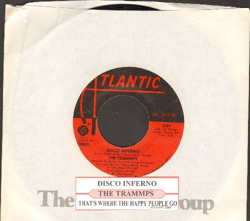 Trammps - Disco Inferno/That's Where The Happy People Go (with juke box label and company sleeve) - EX8/ - 45 rpm Records
