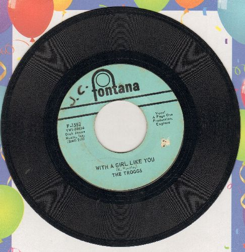 Troggs - With A Girl Like You/I Want You - VG7/ - 45 rpm Records