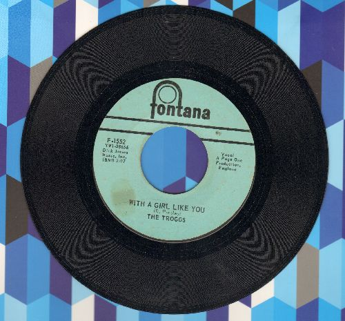 Troggs - With A Girl Like You/I Can't Control Myself (double-hit re-issue) - EX8/ - 45 rpm Records