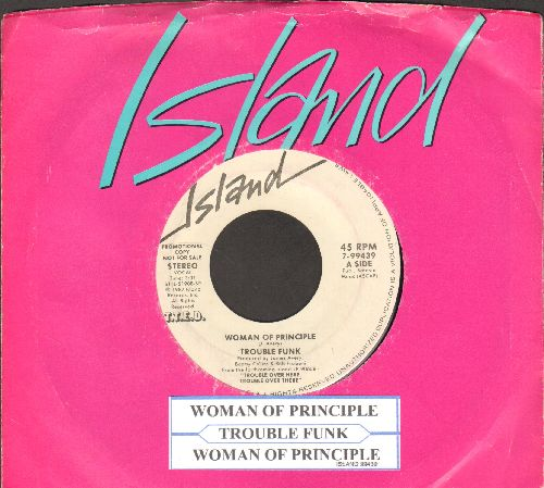 Trouble Funk - Woman Of Principle (double-A-sided DJ advance pressing with Island company sleeve and juke box label) - NM9/ - 45 rpm Records