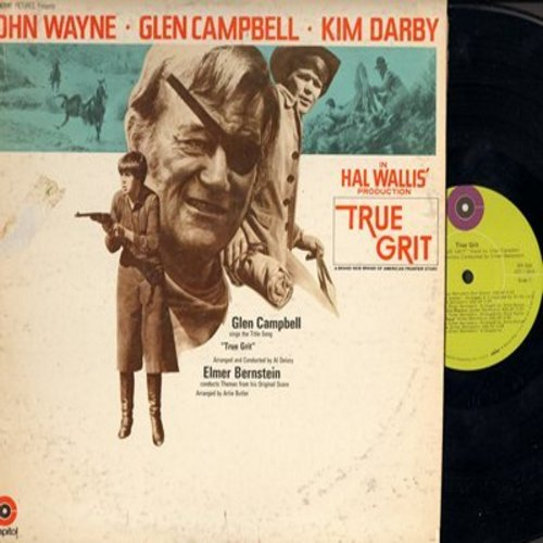 Campbell, Glen, Elmer Bernstein - True Grit - Original Motion Picture Soundtrack conducted by Elmer Bernstein, featuring title song by Glen Campbell (Vinyl STEREO LP record) - NM9/VG7 - LP Records