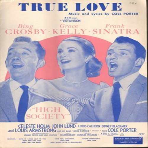 Crosby, Bing & Grace Kelly - True Love - Vintage SHEET MUSIC for the Classic Love Ballad featured in film -High Society-, BEAUTIFUL cover art with Grace Kelly!  (THIS IS SHEET MUSIC, NOT ANY OTHER KIND OF MEDIA! SHIPPING SAME AS 45rpm RECORD) - VG7/ - She
