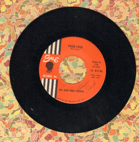 Turner, Ike & Tina - Poor Fool/You Can't Blame Me - EX8/ - 45 rpm Records