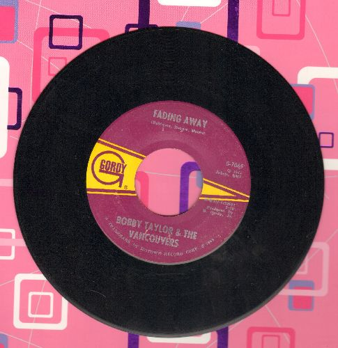 Taylor, Bobby & The Vancouvers - Fading Away/Does Your Mama Know About Me (bb) - VG7/ - 45 rpm Records