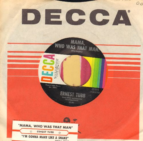 Tubb, Ernest - I'm Gonna Make Like A Snake/Mama, Who's That Man (with Decca company sleeve and juke box label) - NM9/ - 45 rpm Records