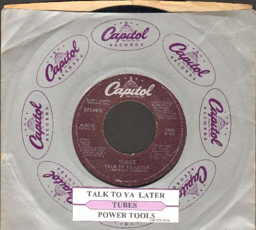 Tubes - Talk To Ya Later/Power Tool (with juke box label and Capitol company sleeve) - NM9/ - 45 rpm Records