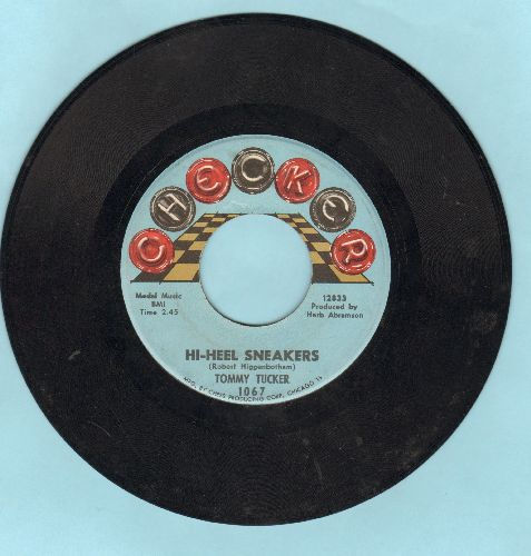 Tucker, Tommy - Hi-Heel Sneakers/I Don't Want 'Cha - EX8/ - 45 rpm Records