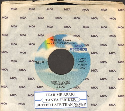 Tucker, Tanya - Tear Me Apart/Better Late Than Never (FANTASTIC Country 2-sider with MCA company sleeve and juke box label) - EX8/ - 45 rpm Records