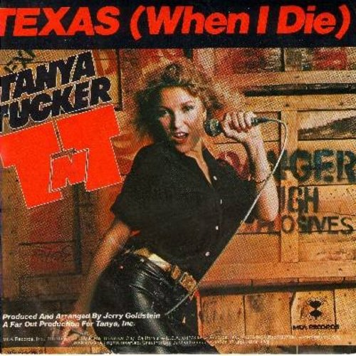 Tucker, Tanya - Texas (When I Die)/Not Fade Away (with picture sleeve) - NM9/VG7 - 45 rpm Records