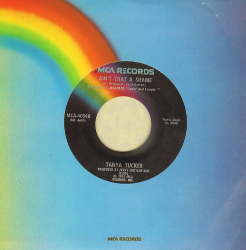 Tucker, Tanya - Ain't That A Shame/You've Got Me To Hold On To - EX8/ - 45 rpm Records