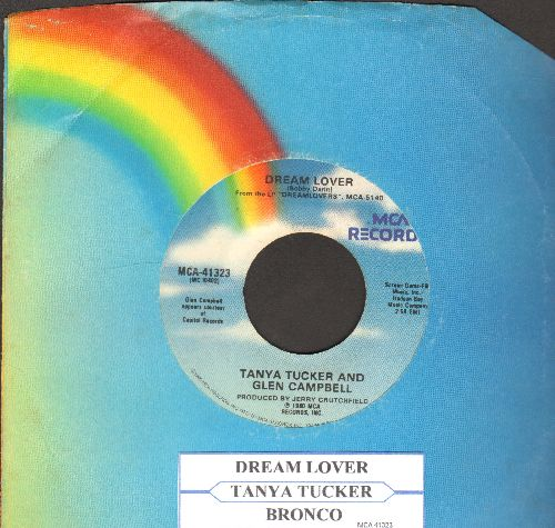 Tucker, Tanya & Glen Campbell - Dream Lover (VERY PLEASANT Country-Duet version of the Bobby Darin ballad)/Bronco - NM9/ - 45 rpm Records