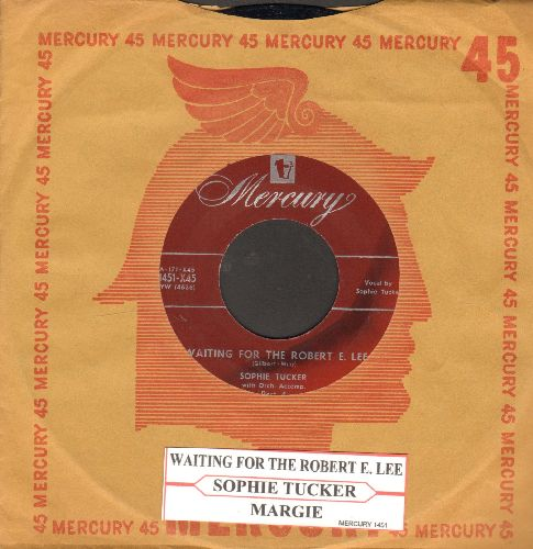 Tucker, Sophie - Waiting For The Robert E. Lee/Margie (with juke box label vintage Mercury company sleeve) - NM9/ - 45 rpm Records