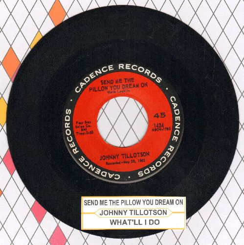 Tillotson, Johnny - Send Me The Pillow You Dream On (So I Can Dream On It Too)/What'll I Do (with juke box label) - NM9/ - 45 rpm Records