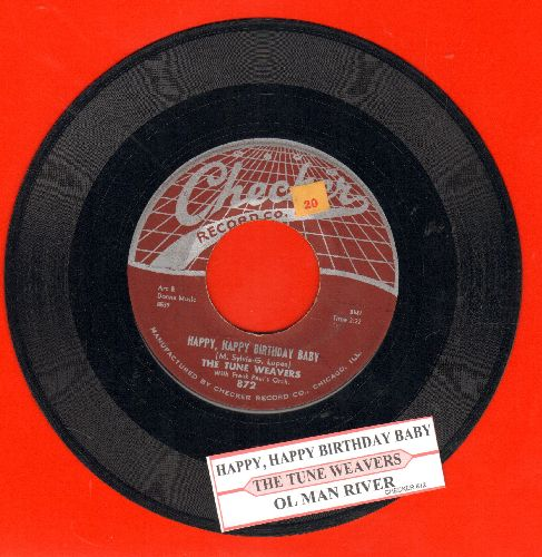 Tune Weavers - Happy, Happy Birthday Baby/Ol Man River (early pressing) - EX8/ - 45 rpm Records