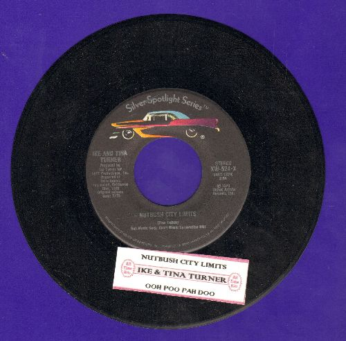 Turner, Ike & Tina - Nutbush City Limits/Ooh Poo Pah Doo (double-hit re-issue with juke box label) - NM9/ - 45 rpm Records